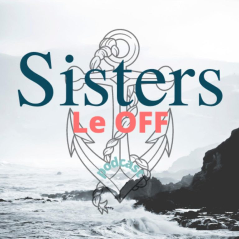 Sisters le Off
